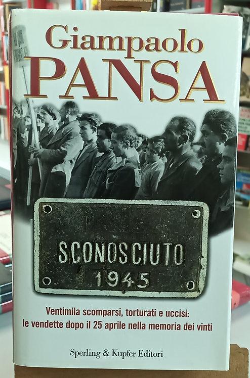 Sconosciuto 1945 - Giampaolo Pansa