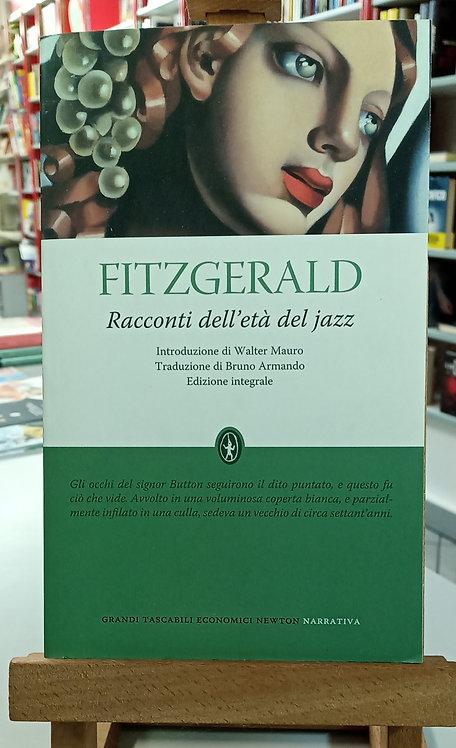 Racconti dell'età del Jazz - F.S. Fitzgerald