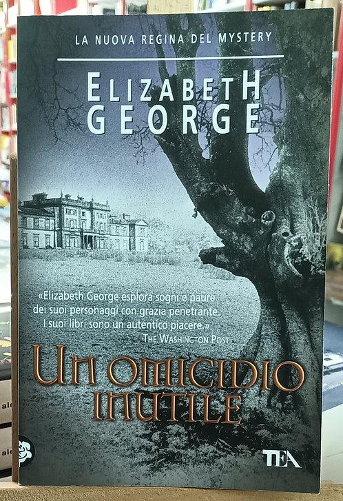 Un omicidio inutile - Elizabeth George