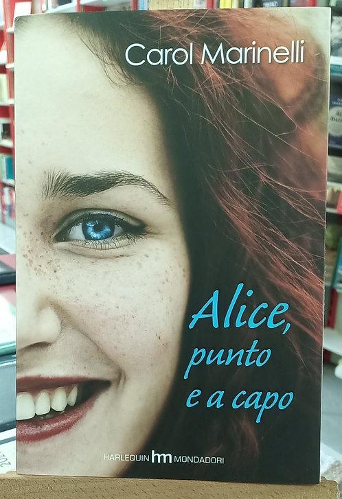 Alice, punto e a capo - Carol Marinelli