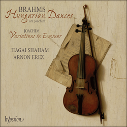 Brahms & Joachim: Hungarian Dances