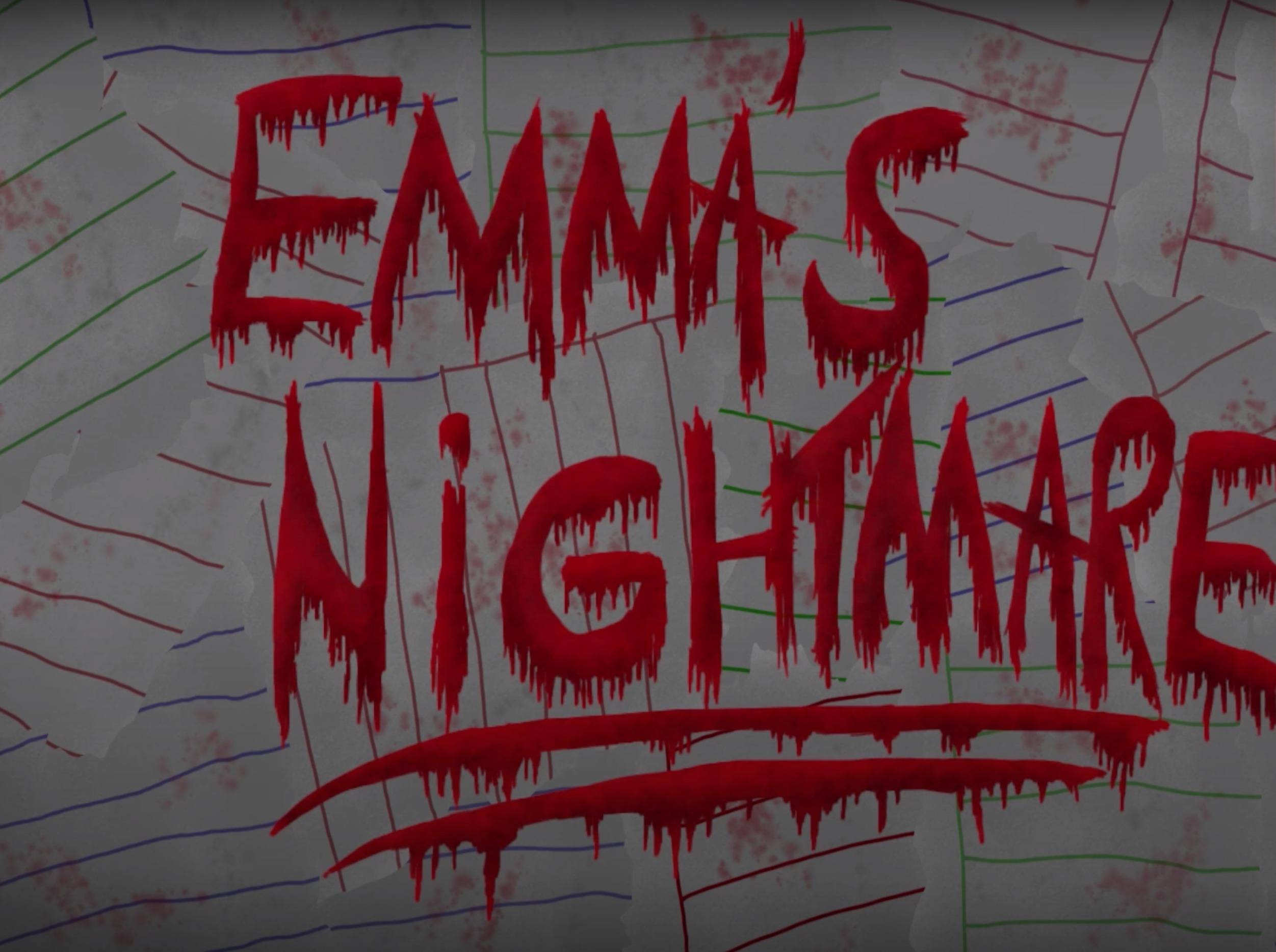 Emma's Nightmare