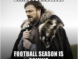 Football Season is Coming...