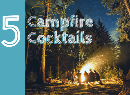 5 Campfire Cocktails