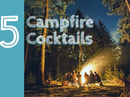 5 Campfire Cocktails