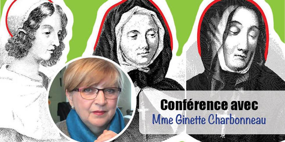 CONFÉRENCE avec Ginette Charbonneau. Trois grandes femmes de l'histoire de Montréal.