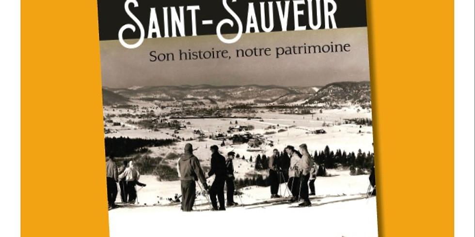 Lancement du livre 'Saint-Sauveur son histoire, notre patrimoine'