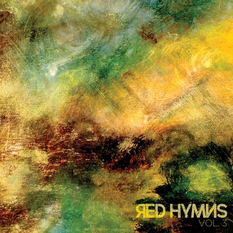 Red Hymns – Vol. 3 (6.14.2019) Review