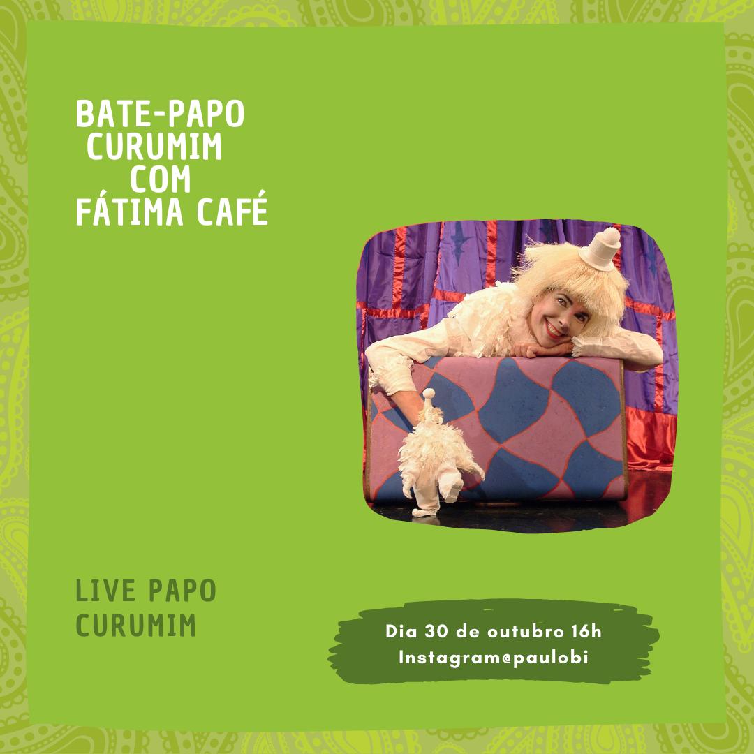 Bate-Papo Curumim com Fátima Café