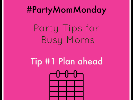 Party Mom Monday - #1