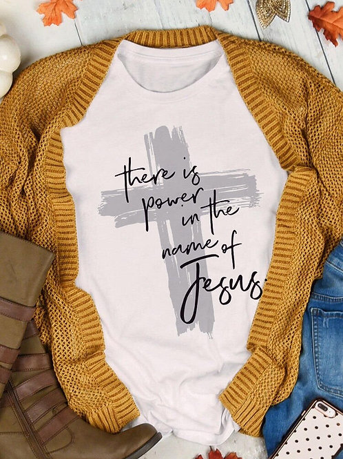 There Is Power in the Jesus T-Shirt