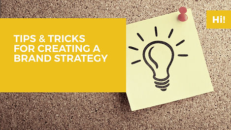 Lecture Tips & tricks for creating a brand strategy