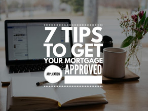 Seven tips to get your mortgage application approved
