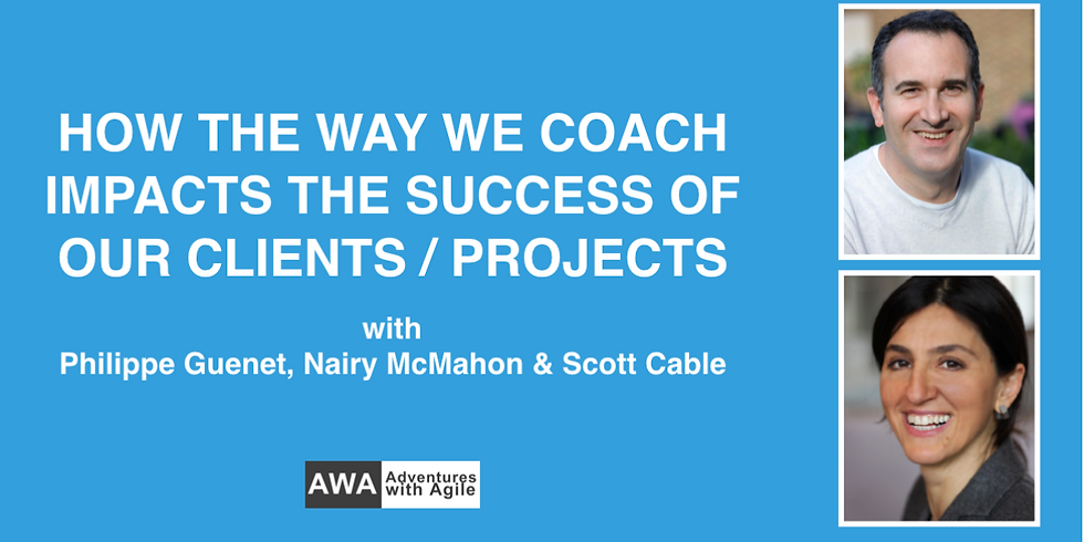 Working with AWA LSF - How The Way We Coach Impacts The Success Of Our Clients / Projects