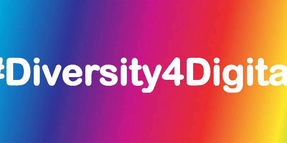 #Diversity4Digital - The small steps that make the big change (Online)