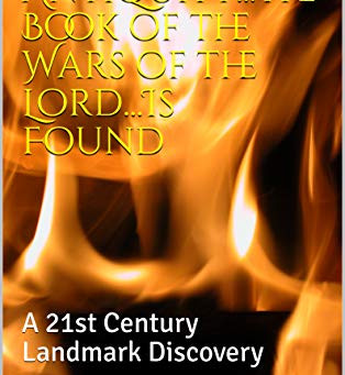Book of the Wars of the Lord 21st Century Discovery Ebook Update!!!