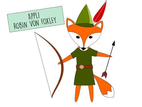 """Applikationsvorlage Fuchs """"Robin von Foxley"""""""