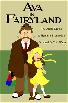 A man. A Girl. Cover. Audio Drama. Ava in Fairyland: The Audio Drama.