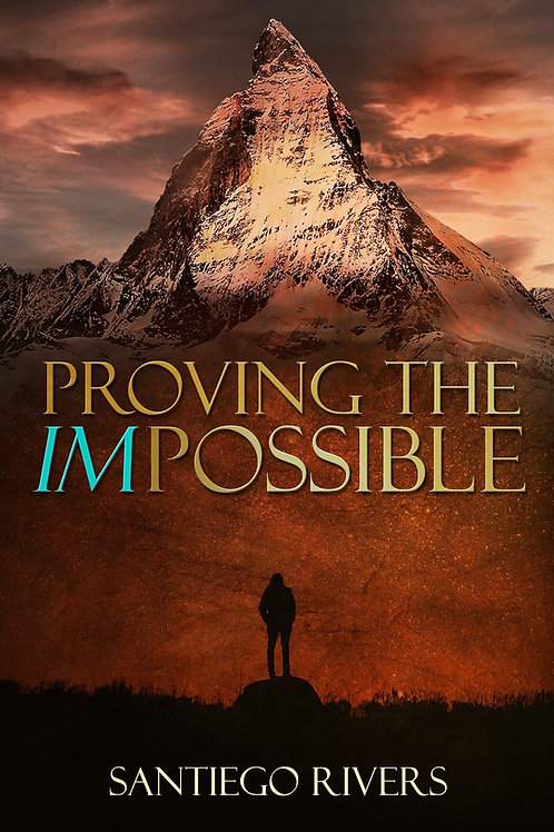 Proving The Impossible