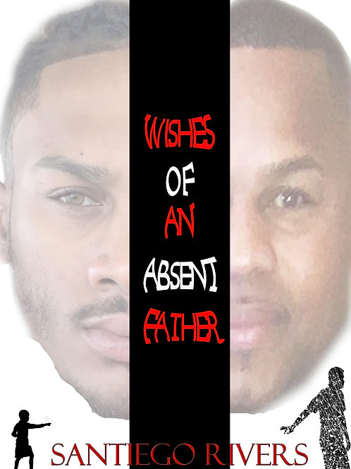 Wishes of an absent father