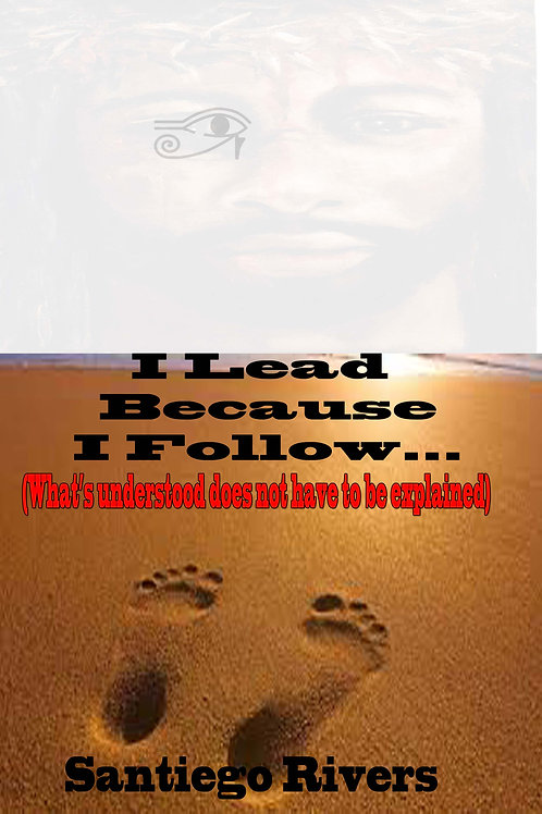 I lead because I follow...