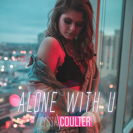 LyssaCoulter-AloneWithU-Cover-1600x1600.