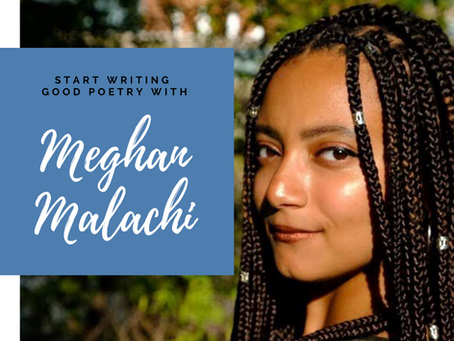 Writing Good Poetry: Tips for Success and Using True Voice | Author Interview with Meghan Malachi