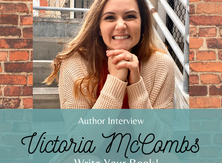 Write Your Book: Start on the Right Foot | Author Interview with Victoria McCommbs