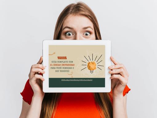 Guia Completo com 21 Ideias Inovadoras para Você começar a Empreender