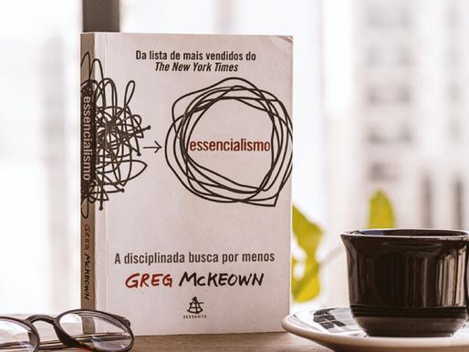 5 Atalhos do livro Essencialismo para você aumentar a produtividade no seu negócio em pouco tempo