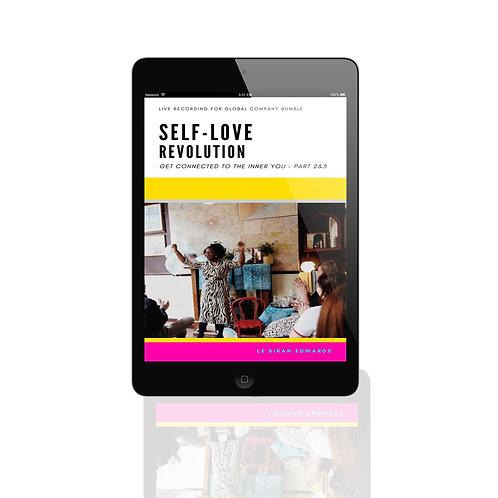 Part 2 & 3 Self-Love Revolution LIVE!