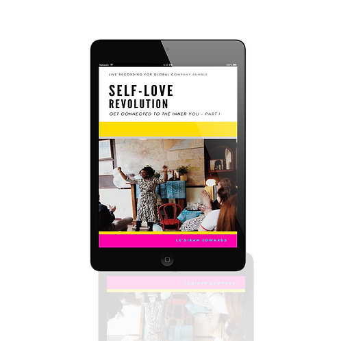 [Part 1] Self-Love Revolution LIVE!