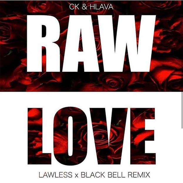 Raw Love Remix