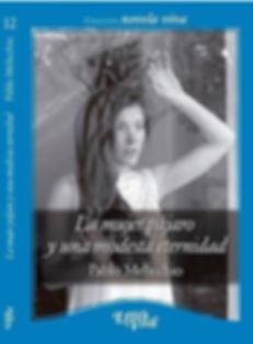 La mujer pájaro y una modesta eternidad Pablo Melicchio