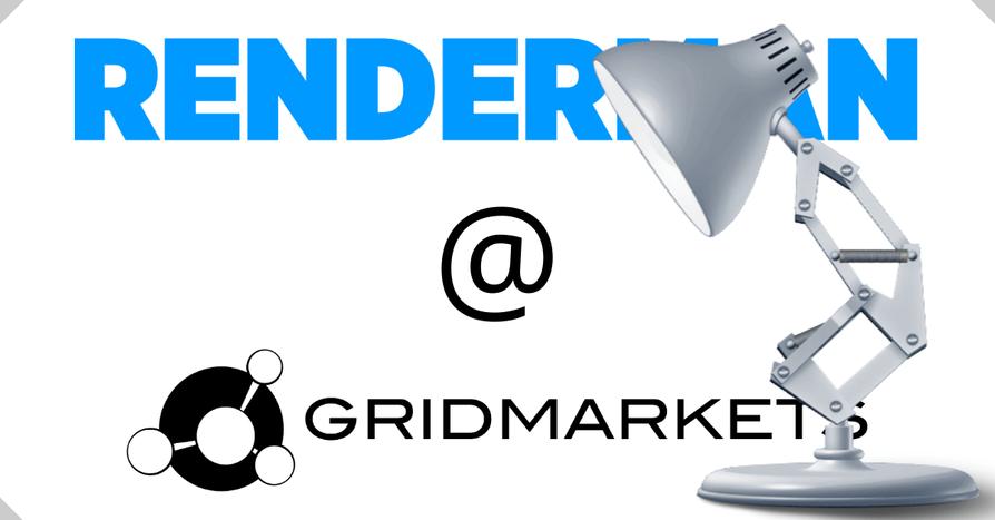 2021Apr01: Got Renderman?  GridMarkets does.