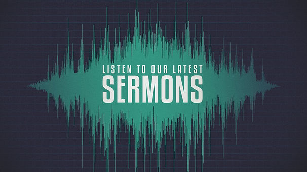 Optimized-Listen-to-our-latest-SERMONS_t