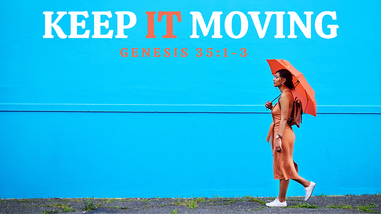 Keep It Moving.png