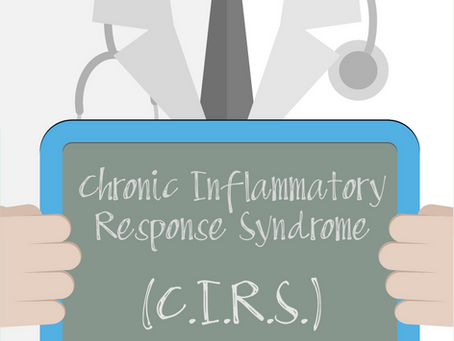 "Chronic Inflammatory Response Syndrome ""CIRS"""