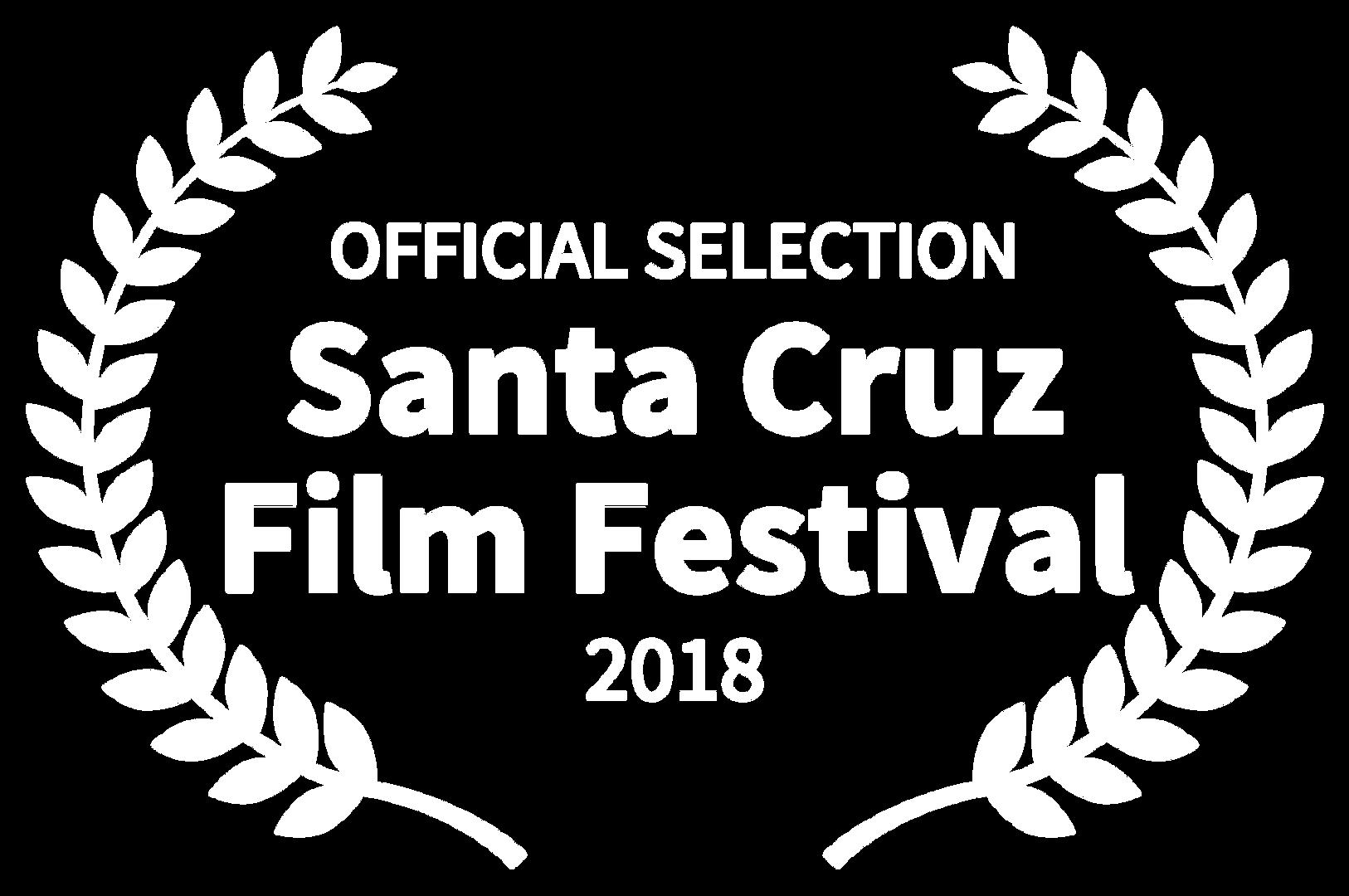 OFFICIAL SELECTION - Santa Cruz Film Fes