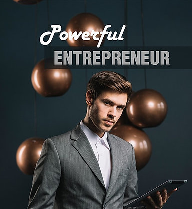 Powerful Entrepreneur
