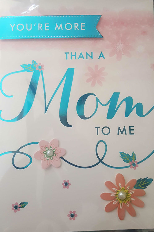 You're more than a Mom...My Best Friend