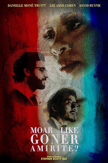 Moar Like Goner Amirite poster.jpg