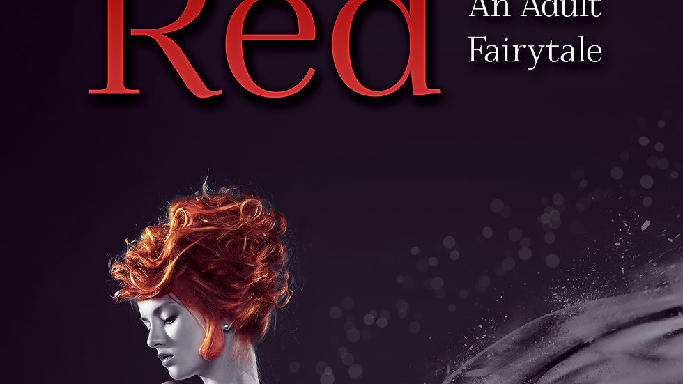 Little Red (Low down and dirty fairytales book 1)