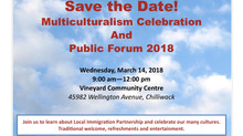 Save the Date: Local Immigration Partnership Public Forum and Multiculturalism Celebration 2018 -Mar