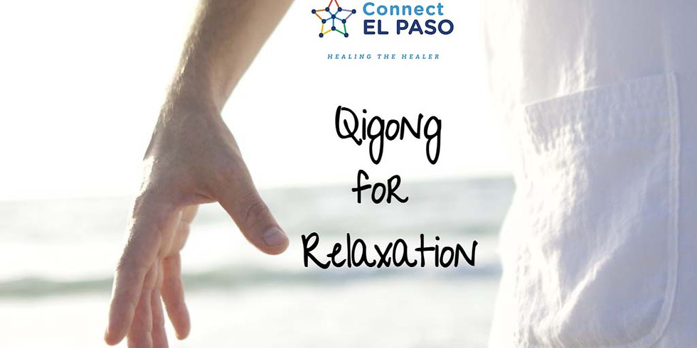 Qigong (Ch'i Kung) for Relaxation