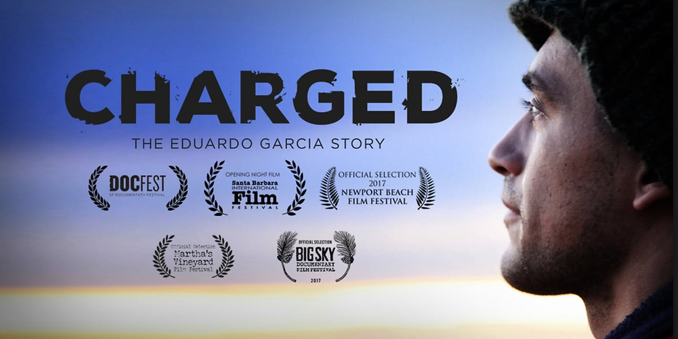 Charged - The Eduardo Garcia Story - Movie Screening in the Grand Barn