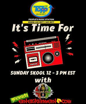 Sunday Skool On Topp FM