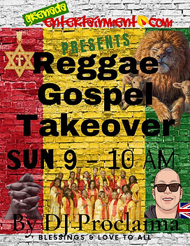 The Gospel Reggae Takeover Show