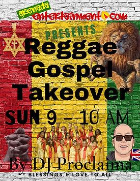 The Gospel Reggae Takeover Show