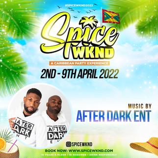SPICE WKND 2022 - CONFIRMED DJ - AFTER DARK ENT.jpg